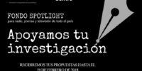 """Fondo """"Spotlight"""" de Apoyo a la Investigación Periodística en los Medios de Comunicación"""
